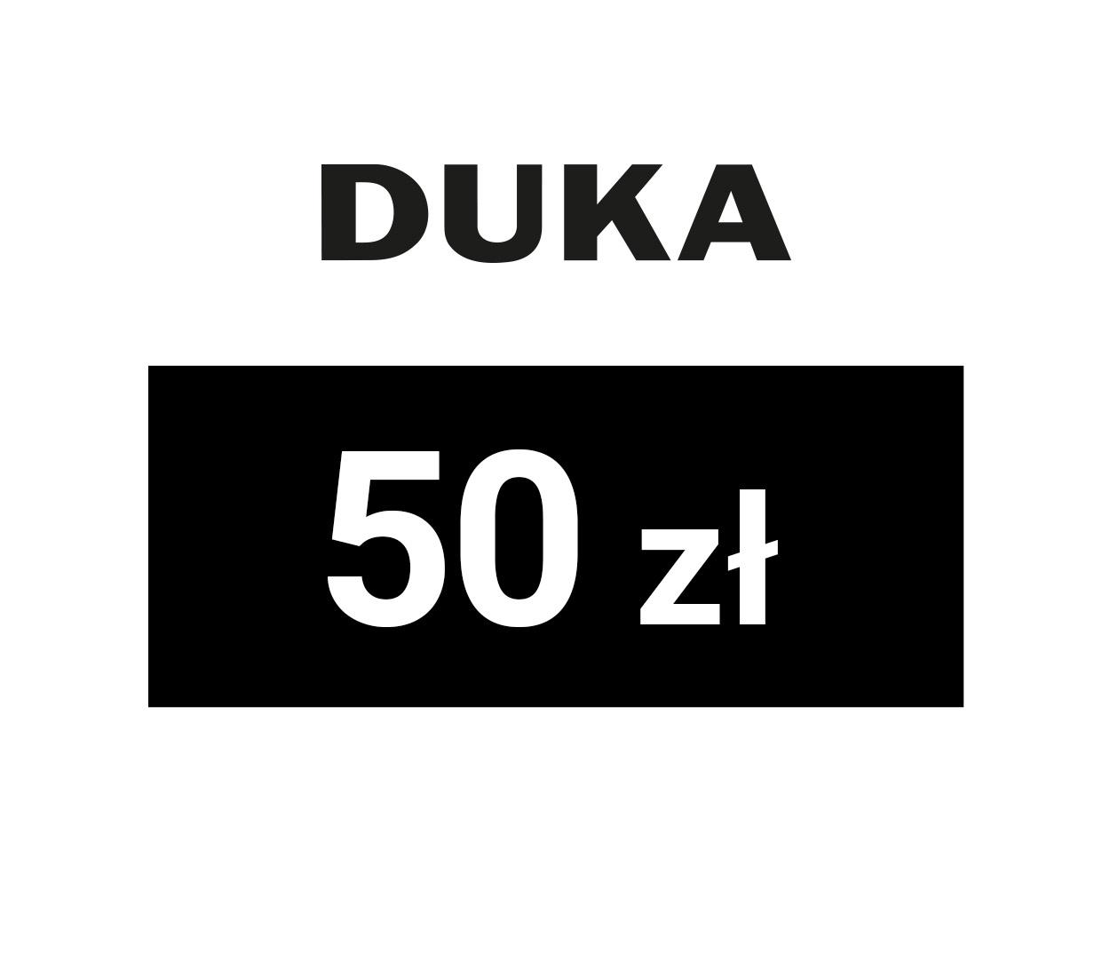 zdjęcie                      DUKA E-karta upominkowa o wartości 50zł